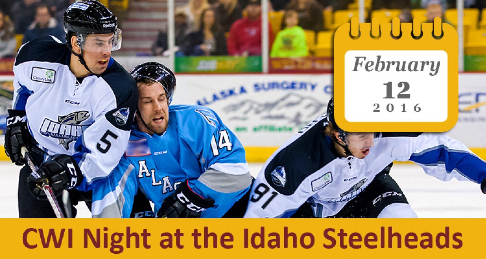 CWI Night at the Idaho Steelheads | Feb. 12, 2016