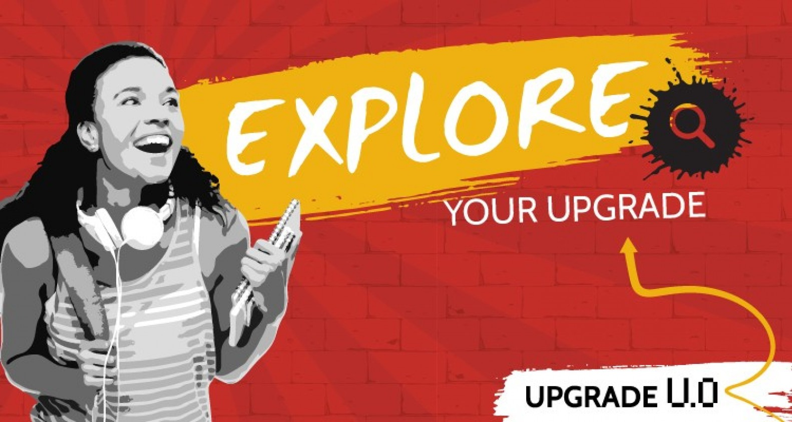 Explore Your Upgrade | Upgrade U.0