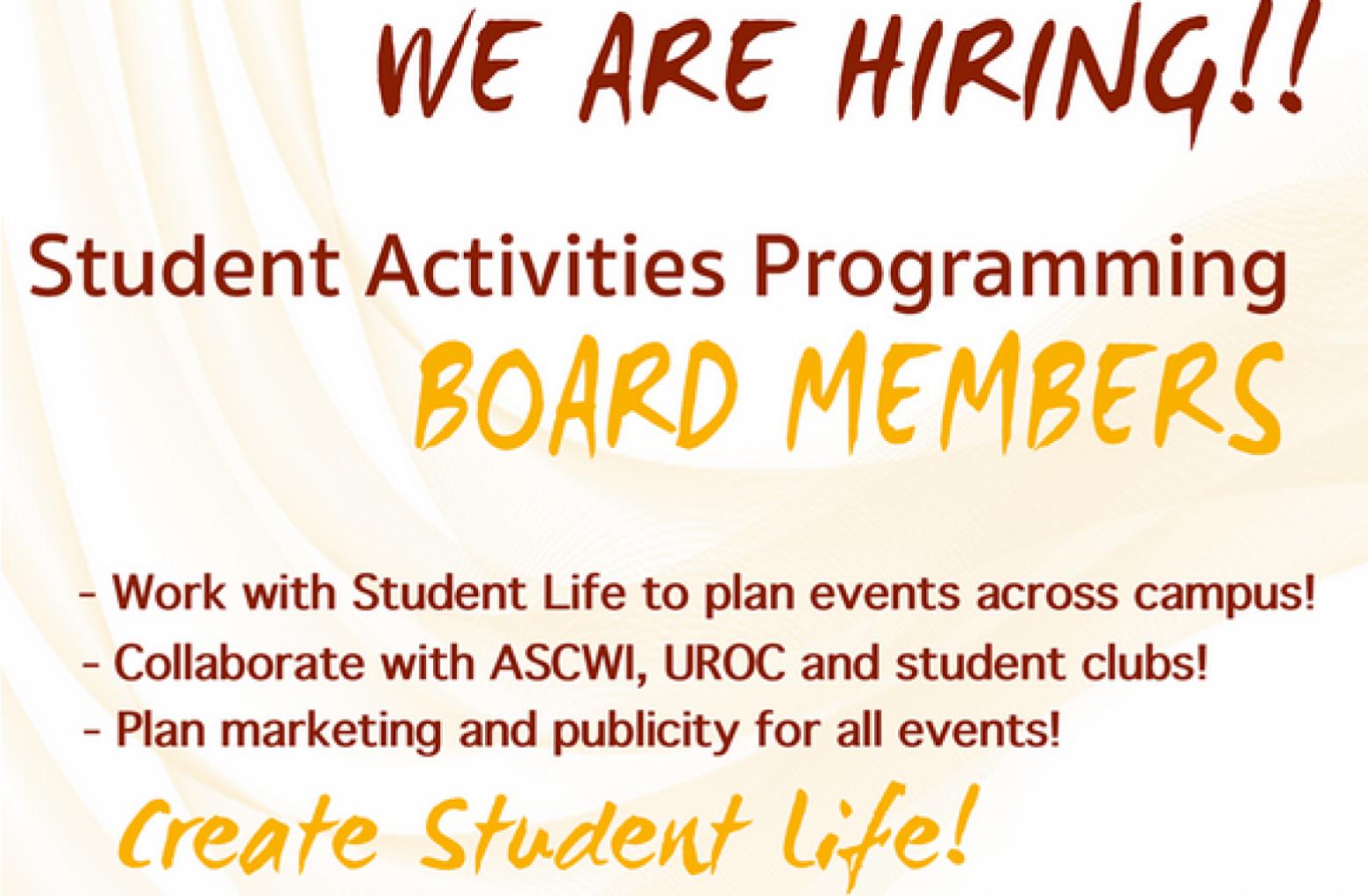 We Are Hiring - Student Activities Programming Board Members